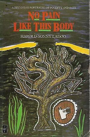 No Pain Like This Body: Ladoo, Harold Sonny