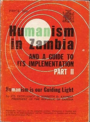 Humanism in Zambia and a Guide to: Kaunda, Kenneth