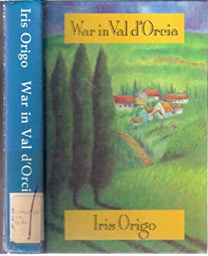 War in Val d'Orcia 1943 - 1944A Diary