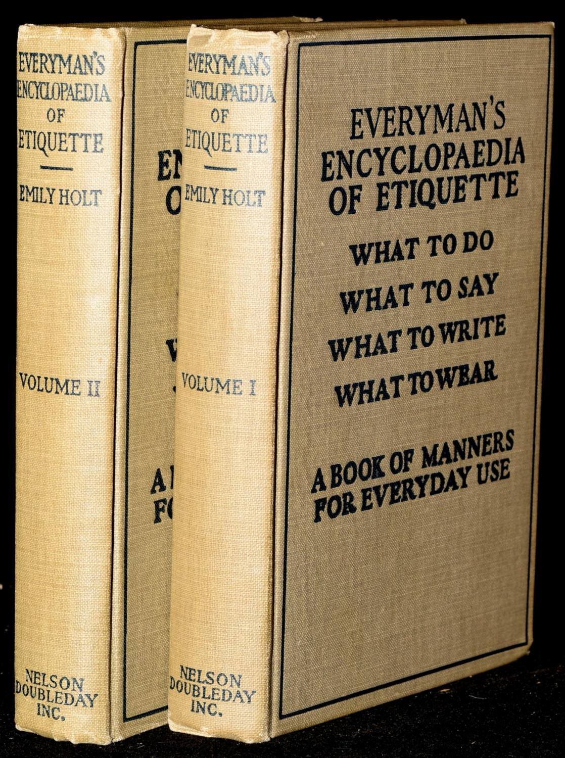 EVERYMAN';S ENCYCLOPAEDIA OF ETIQUETTE (2 VOLUMES) WHAT TO DO. WHAT TO SAY. WHAT TO WRITE. ...