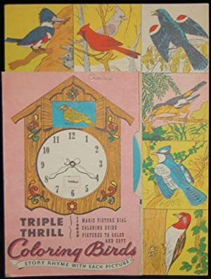 COLORING BIRDS: STORY RHYME WITH EACH PICTURE! TRIPLE THRILL: MAGIC PICTURE DIAL, COLORING GUIDE ...