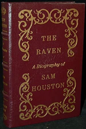 THE RAVEN: A BIOGRAPHY OF SAM HOUSTON: Marquis James