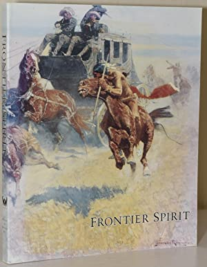 FRONTIER SPIRIT: CATALOG OF THE COLLECTION OF: William C. Foxley