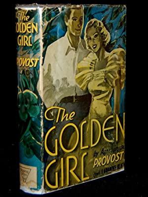 THE GOLDEN GIRL: Agnes Louise Provost; Ladbroke Black