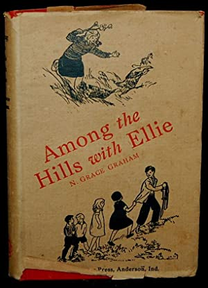 AMONG THE HILLS WITH ELLIE: N. Grace Graham