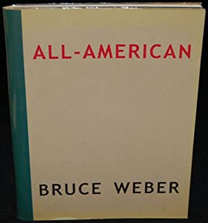 ALL-AMERICAN: Bruce Weber (author)