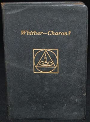 WHITHER -- CHARON: William Ernest Tryon