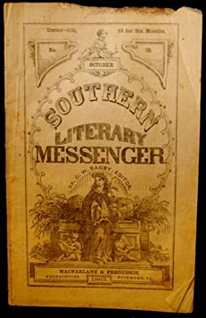 THE SOUTHERN LITERARY MESSENGER. OCTOBER, 1863 NO. 10 [Confederate Imprint]: George William Bagby (...