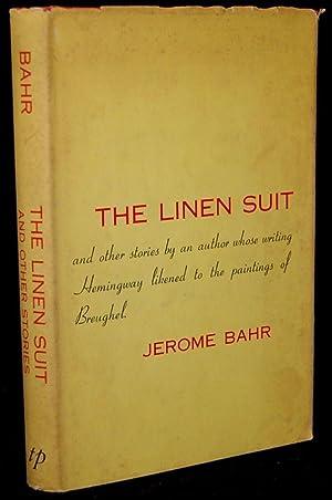 THE LINEN SUIT (Signed): Jerome Bahr