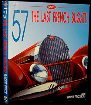 57 THE LAST FRENCH BUGATTI: Barrie Price