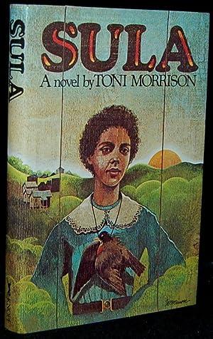 SULA: A NOVEL (Signed): Toni Morrison