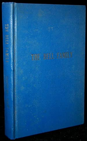 THE BELL FAMILY: Idaline Bell Dixon (Compiler); Idabel D. Ferry (Introduction)