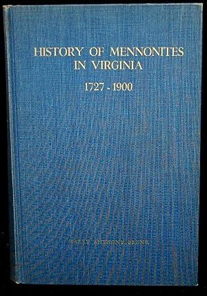 HISTORY OF MENNONITES IN VIRGINIA 1727-1900 VOLUME I (Signed): Harry Anthony Brunk