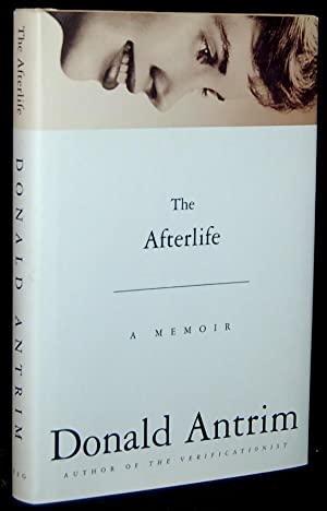 THE AFTERLIFE: Donald Antrim