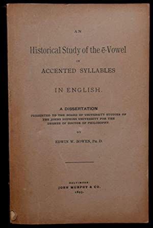 AN HISTORICAL STUDY OF THE E-VOWEL IN ACCENTED SYLLABLES IN ENGLISH (A DISSERTATION): Edwin A. ...
