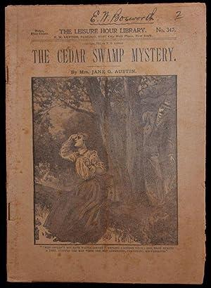 THE CEDAR SWAMP MYSTERY: Jane G. Austin