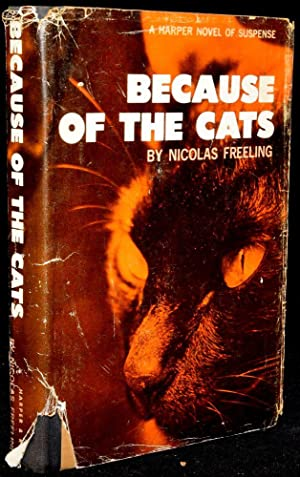BECAUSE OF THE CATS: Nicolas Freeling