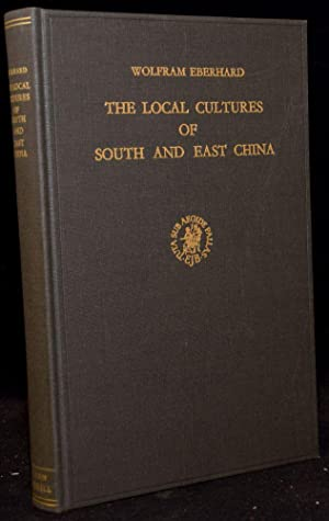 THE LOCAL CULTURES OF SOUTH AND EAST: Wolfram Eberhard