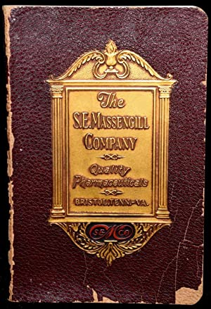 COMPLETE CATALOG OF THE PRODUCTS OF THE LABORATORIES OF THE S. E. MASSENGILL COMPANY 1932-1933: S. ...