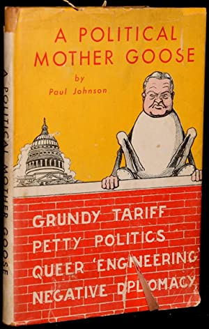 A POLITICAL MOTHER GOOSE: Paul Johnson [Walter P. Tulley]