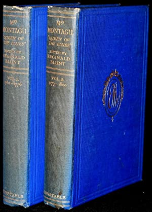 "MRS. MONTAGU ""QUEEN OF THE BLUES"": HER LETTERS AND FRIENDSHIPS FROM 1762-1800 (2 VOLUMES;..."