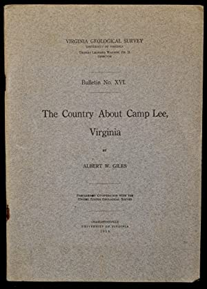 THE COUNTRY ABOUT CAMP LEE, VIRGINIA: Albert W. Giles