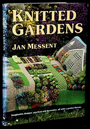 KNITTED GARDENS: IMAGINATIVE DESIGNS, PRACTICAL AND DECORATIVE ALL WITH A GARDEN FLAVOUR: Jan ...