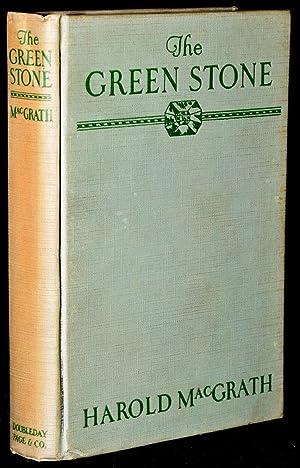 THE GREEN STONE: Harold MacGrath