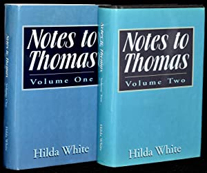 NOTES TO THOMAS (2 VOLUMES; SET): Hilda White