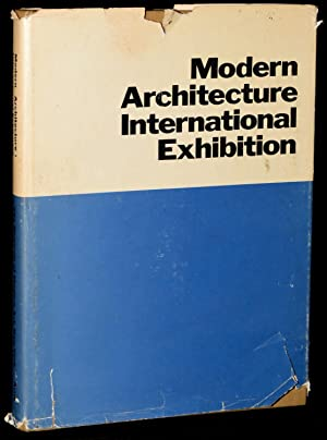 MODERN ARCHITECTURE: INTERNATIONAL EXHIBITION (Signed): Philip Johnson; Henry-Russell Hitchcock