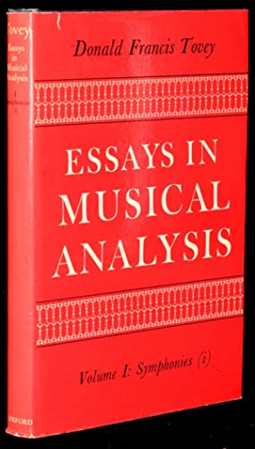 ESSAYS IN MUSICAL ANALYSIS. VOLUME I: SYMPHONIES (i): Donald Francis Tovey