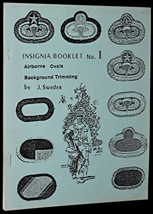 INSIGNIA BOOKLET NO. 1, AIRBORNE OVALS BACKGROUND TRIMMING: J. SWEDER
