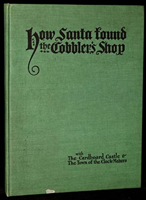 HOW SANTA FOUND THE COBBLER'S SHOP: Margaretta Harmon |