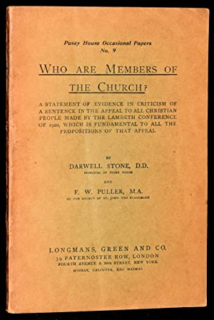 WHO ARE MEMBERS OF THE CHURCH? A STATEMENT OF EVIDENCE IN CRITICISM OF A SENTENCE IN THE APPEAL TO ...