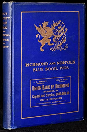 THE RICHMOND AND NORFOLK SOCIETY BLUE BOOK INCLUDING PETERSBURG AND OTHER SUBURBAN TOWNS. ELITE ...