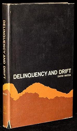 DELIQUENCY AND DRIFT: David Matza