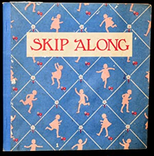 SKIP ALONG. THE NEW ALICE AND JERRY: Mabel O'Donnell