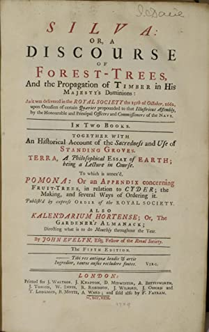 SILVA: OR, A DISCOURSE OF FOREST-TREES, AND: John Evelyn  
