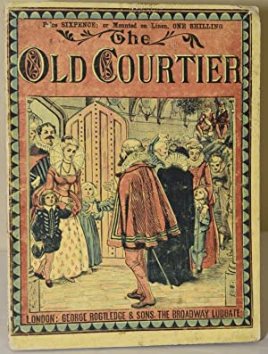 THE OLD COURTIER [ROUTLEDGE'S NEW SIXPENNY TOY: Walter Crane]