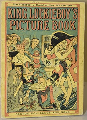 KING LUCKIEBOY'S PICTURE BOOK [ROUTLEDGE'S NEW SIXPENNY: Walter Crane]