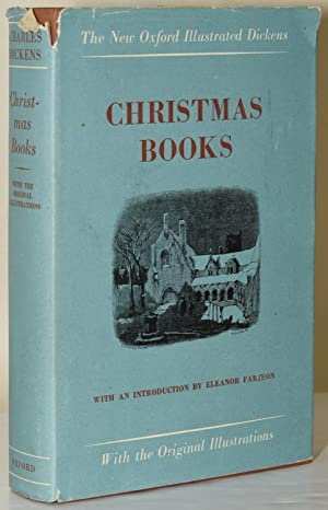 CHRISTMAS BOOKS (THE NEW OXFORD ILLUSTRATED DICKENS): Charles Dickens |