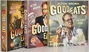GOOD EATS (3 VOLUMES): THE EARLY YEARS,: Alton Brown