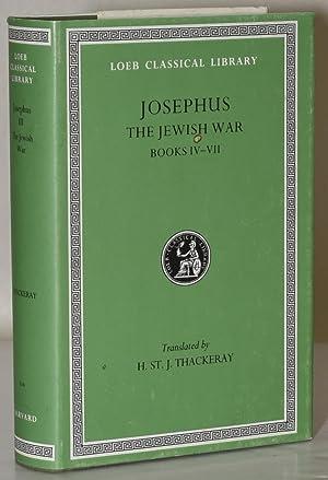 JOSEPHUS | THE JEWISH WAR. BOOKS IV-VII.: Josephus | Translated