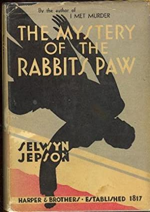 THE MYSTERY OF THE RABBIT'S PAW: Jepson, Selwyn