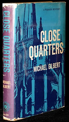 CLOSE QUARTERS: Gilbert, Michael