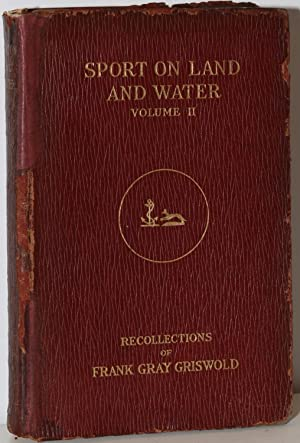 SPORT ON LAND AND WATER: Volume II