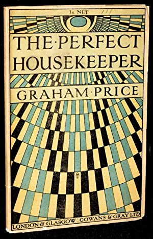THE PERFECT HOUSEKEEPER: A Comedy in One Act: Price, Graham