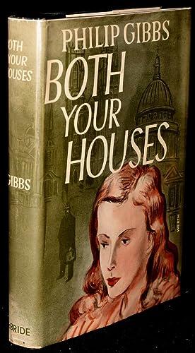 BOTH YOUR HOUSES: A Novel: Gibbs, Philip