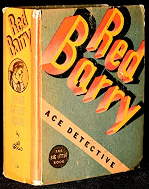 RED BARRY ACE-DETECTIVE: Gould, Will