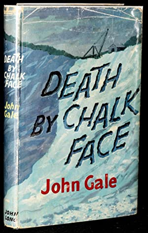 DEATH BY CHALK FACE: Gale, John
